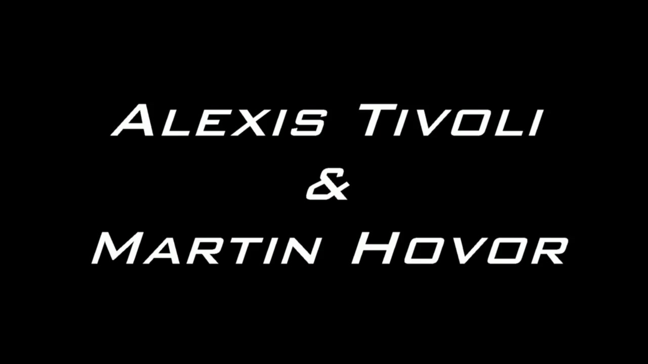 Alexis Tivoli And Martin Hovor
