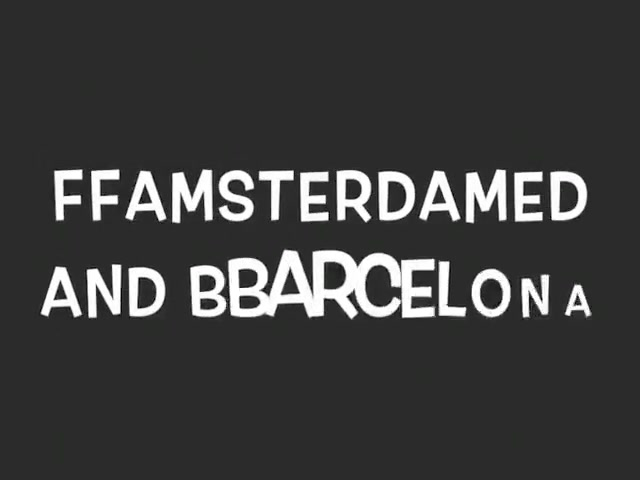 Ffamsterdamed And Bbarcelona