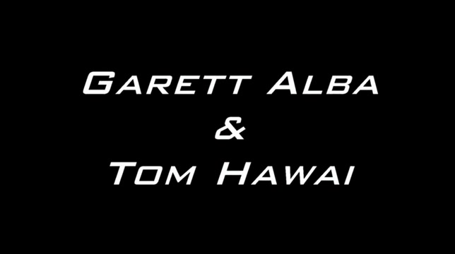 Garett Alba And Tom Hawai